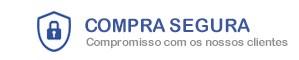 COMPRA SEGURA - Compromisso com o nosso cliente